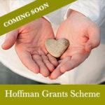 Hoffman Grants Scheme Coming Soon