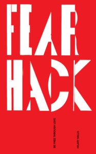 Fear Hack by Hilary Gallo