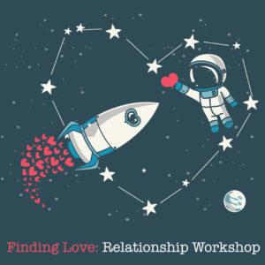 Finding Love: Relationship Workshop